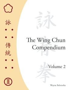 Wing Chun Compendium V.2